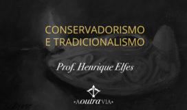 ConservadorismoTradicionalismo_thumb